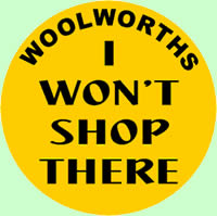 i wont shop at woolworths badge